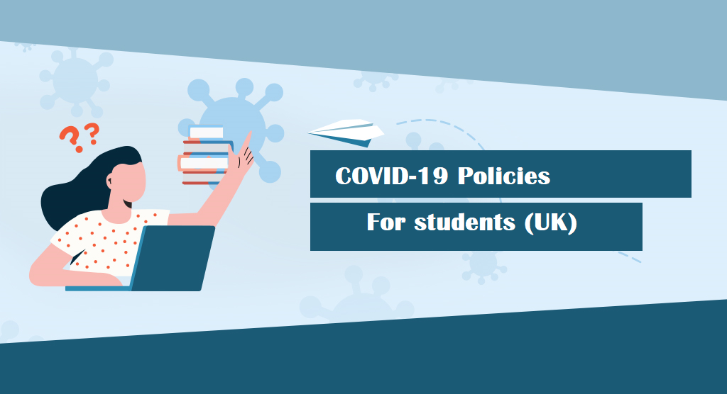 Things to know about 'COVID-19 Policies' if you are Planning to Travel to and Study in the UK