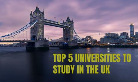 Top 5 Universities to study in the UK