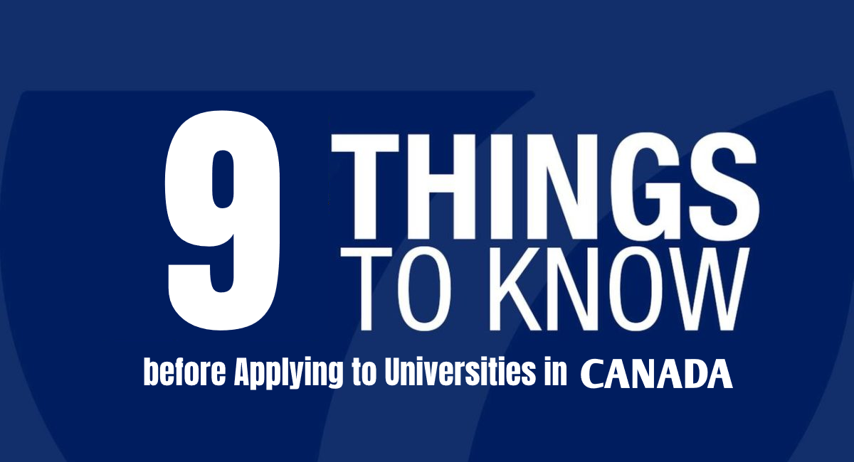 9 Things You Should Know Before Applying for Universities in Canada